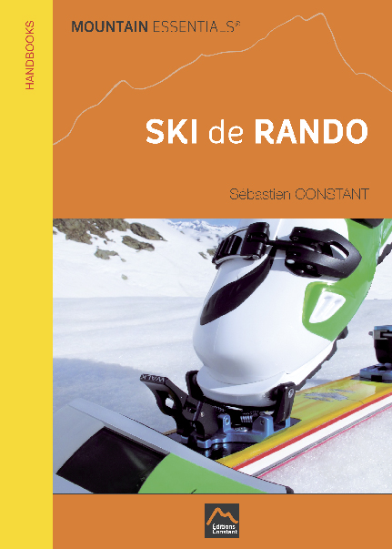 Unique livre technique et pédagogique avalanches, stratégies et securite pour le ski de rando