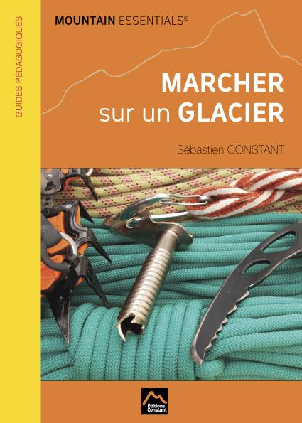 Manuel pédagogique : Marcher sur un Glacier