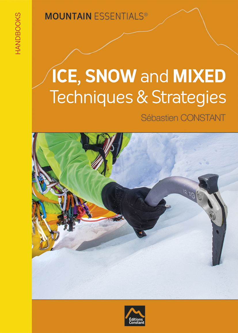 MOUNTAIN ESSENTIALS – ICE, SNOW and MIXED Techniques and Strategies